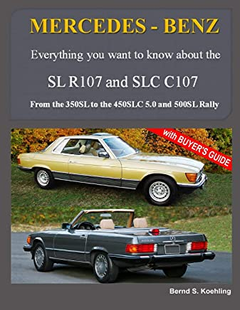 MERCEDES-BENZ, The modern SL cars, The R107 and C107: From