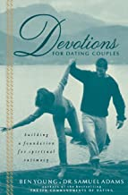 Devotions For Dating Couples: Building A Foundation For Spiritual Intimacy PDF