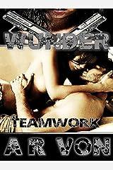 Teamwork (Wunder #3) Kindle Edition