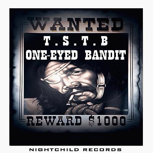 Amazon.com: One-eyed Bandit: T.S.T.B: MP3 Downloads