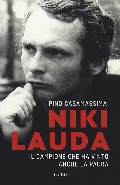 Niki lauda. il campione che ha vinto anche la paura (italiano) copertina flessibile 978-8830900646