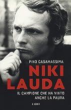 Scaricare Libri Niki Lauda. Il campione che ha vinto anche la paura PDF