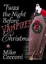 'Twas the Night Before Vampires' Christmas: A Parody Poem