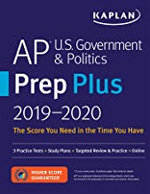 AP U.S. Government & Politics Prep Plus 2019-2020: 3 Practice Tests + Study Plans + Targeted Review & Practice + Online (Kaplan Test Prep)