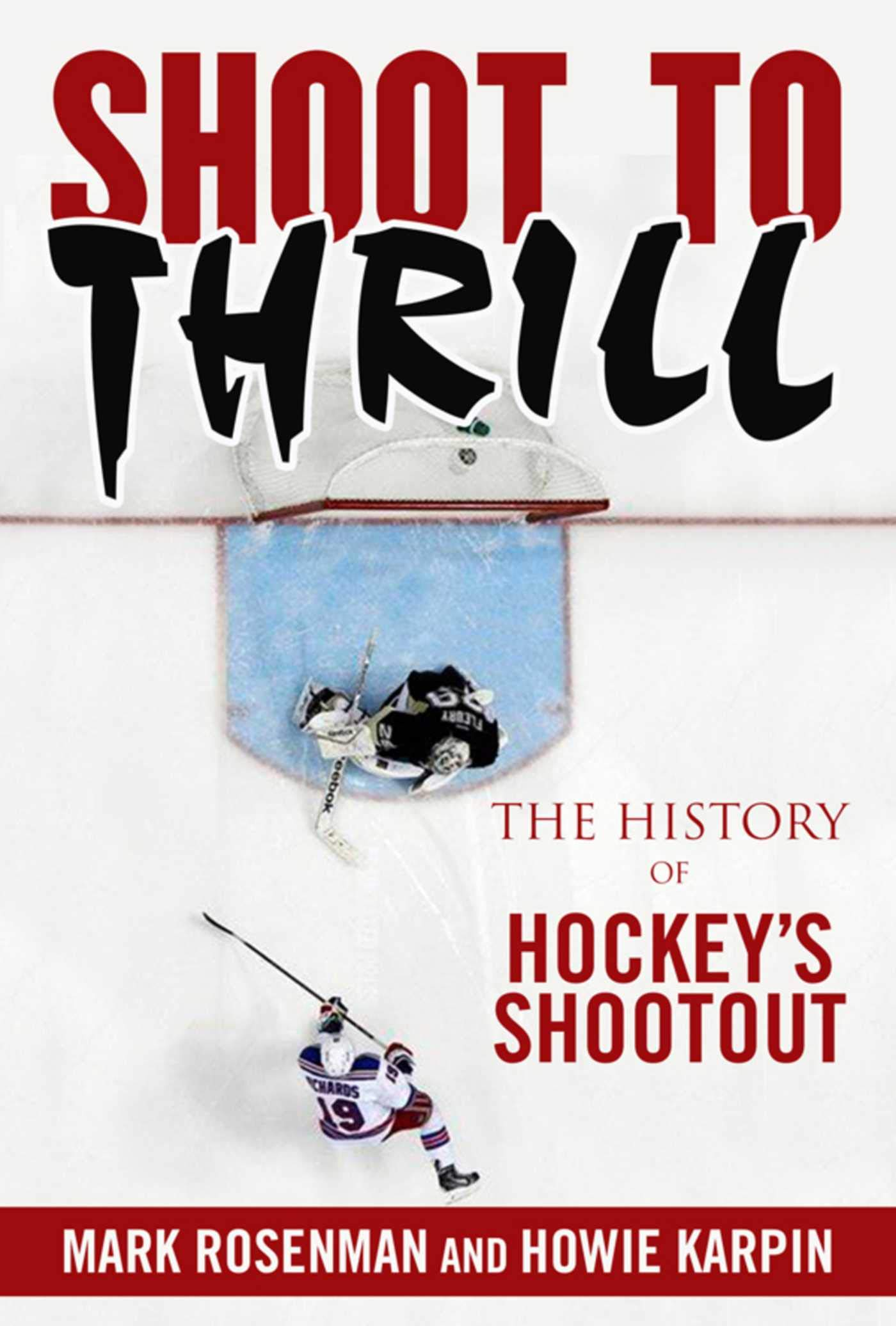 Shoot to Thrill: The History of Hockey?s Shootout (English Edition)