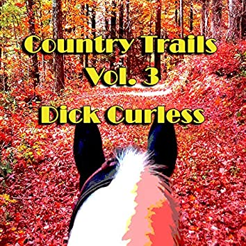 Country Trails, Vol. 3