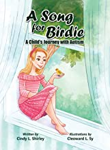 A Song for Birdie: A Child's Journey with Autism