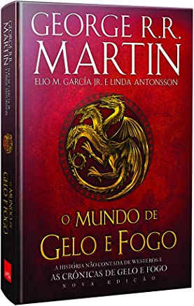 O Mundo de Gelo e Fogo. Nova Edição Exclusiva Amazon + Genealogia das grandes casas de Westeros