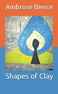 Shapes of Clay