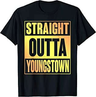 Straight Outta Youngstown TShirt Ohio