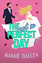 The (Not So) Perfect Day: A Sweet Best Friends Romance (Falling in Friar Hollow Book 1) (English Edition)