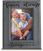 BELLA BUSTA- I'll Love You Forever,I'll Like You for Always,as Long as I'm Living, My Daddy You'll be - Engraved Leather Picture Frame- Family Frame Daddy and Me (5 x 7 Vertical)