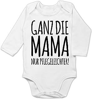 Shirtracer Strampler Motive - Ganz die Mama nur pflegeleichter - Baby Body Langarm