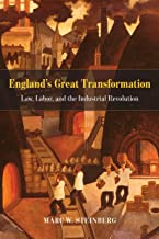 England's Great Transformation: Law, Labor, and the Industrial Revolution