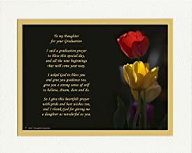 Graduation Gifts Daughter with Daughter Graduation Prayer Poem Tulips Photo, 8x10 Double Matted. Special Keepsake for Daughter. Unique College and High School Grad Gifts.
