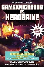 Gameknight999 vs. Herobrine: Herobrine Reborn Book Three: A Gameknight999 Adventure: An Unofficial Minecrafter's Adventure (Unofficial Minecrafters Herobrine Reborn)