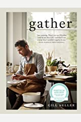 Gather: Simple, Seasonal Recipes from Gill Meller, Head Chef at River Cottage (English Edition) Formato Kindle