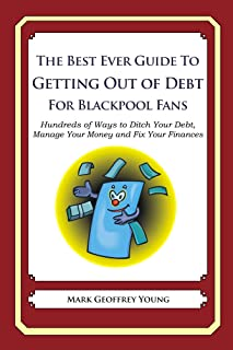 The Best Ever Guide to Getting Out of Debt For Blackpool Fans