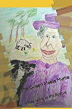 The Queen Meets Myrtle: A Pekingese to the Rescue PDF