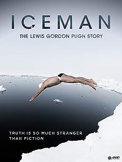 Iceman: The Story of Lewis Gordon Pugh