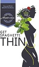 Get Spaghetti Thin