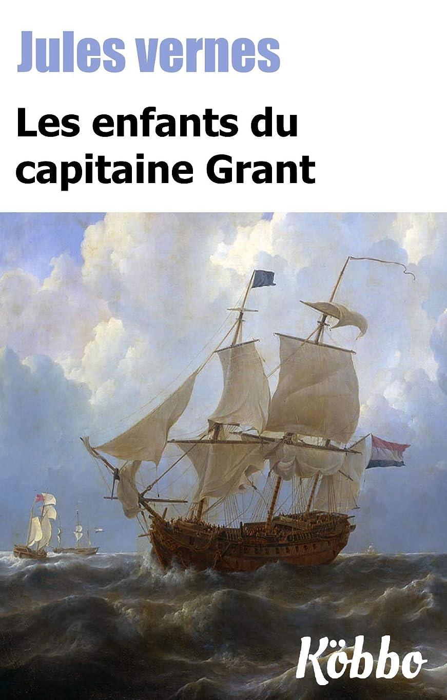 主権者ヒープ指定JULES VERNES: LES ENFANTS DU CAPITAINE GRANT (ILLUSTRé ET ANNOTé) (French Edition)