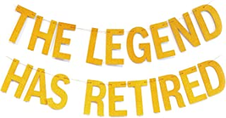 The Legend Has Retired Funny Party Retirement Banner Gold Glitter