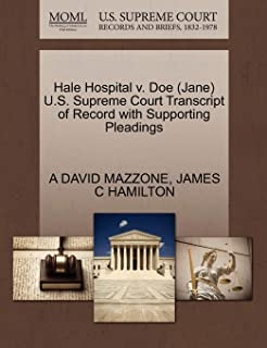 Hale Hospital V. Doe (Jane) U.S. Supreme Court Transcript of Record with Supporting Pleadings