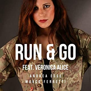 Run & Go (feat. Veronica Alice)