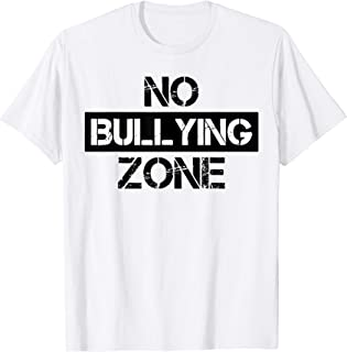 No Bullying Zone Bully Awareness Anti-Violence T-Shirt
