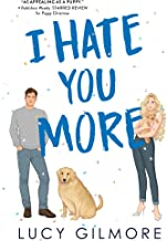 I Hate You More: An effortlessly charming enemies-to-lovers rom-com