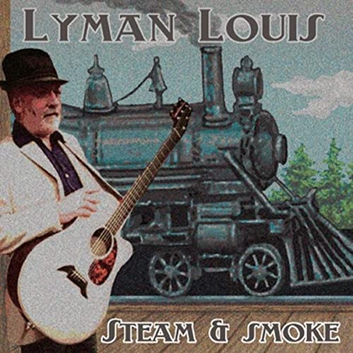 Steam & Smoke [Explicit] de Lyman Louis en Amazon Music - Amazon.es