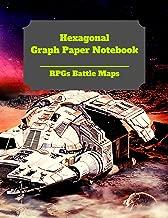Hexagonal Graph Paper Notebook: RPGs Battle Maps: Create Your Own Hexagon (Hex) Map
