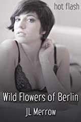 Wild Flowers of Berlin (English Edition) Format Kindle