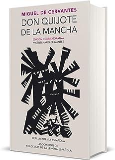 Don Quijote de la Mancha (Edición conmemorativa de la RAE y