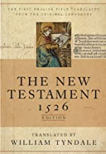 The New Testament: A Facsimile of the 1526 Edition