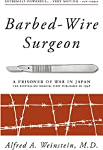 Barbed-Wire Surgeon