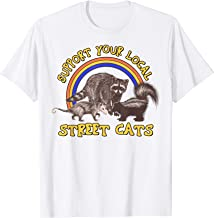 Funny Raccoon Support Your Local Street Cats Woman Shirt