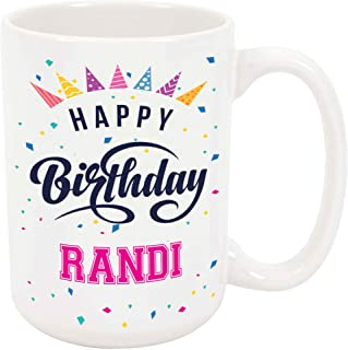 Happy Birthday Randi - Large 15 Ounce Coffee or Tea Mug, Gift Present Birthday Unique Special Fun Idea