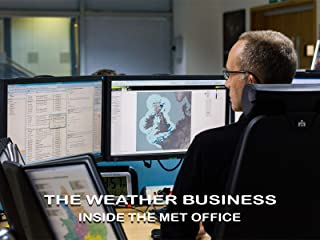 The Weather Business: Inside the Met Office