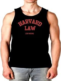 Funny Tank Top Harvard Law Just Kidding Mens Muscle Shirt S-2XL