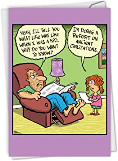 Ancient Civilizations: Humorous Birthday Father Greeting Card A Funny Riff on Dad's Age, with Envelope. C6785BFG