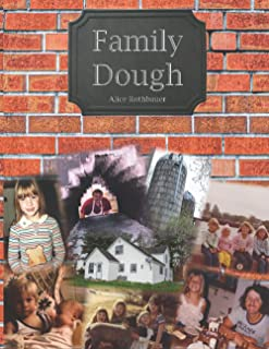 The Family Dough: Where Love is Kneaded and Wealth Rises