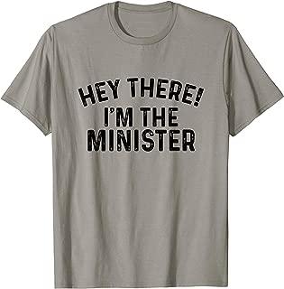 I'm The Minister - Wedding Officiant Pastor Wedding Gift T-Shirt