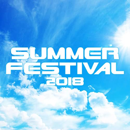 SUMMER FESTIVAL 2018