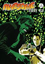 Awesome Tales #8: Dr. Frankenstein and Dr. Jekyll: A Difference of Opinion