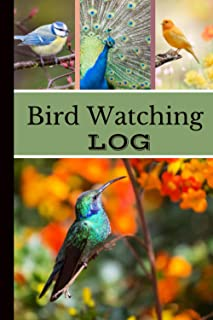 Bird Watching Log: Bird Watching Book | Bird Watchers Notebook | Bird Sightings Journal To Record The All Species Birds | ...