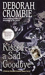 Kissed a Sad Goodbye (Duncan Kincaid / Gemma James Book 6)