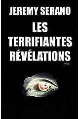 Les Terrifiantes Révélations - Thriller kindle - suspense psychologique Format Kindle