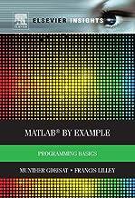 MATLAB® by Example: Programming Basics (Elsevier Insights) PDF